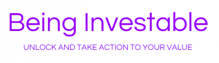 Being Investable - unlock and take action to your value logo